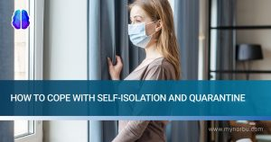 how to cope with self-isolation and quarantine